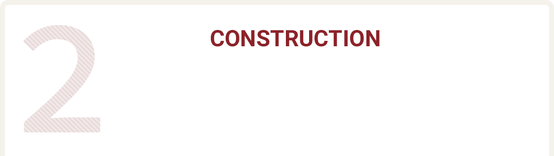 2. CONSTRUCTION